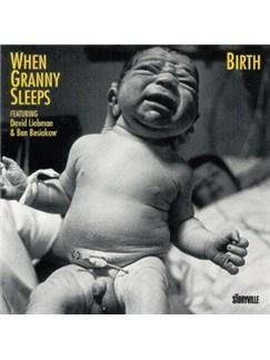 When Granny Sleeps: Birth CD |