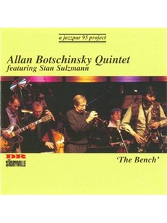 Allan Botschinsky Quintet: The Bench CDs |