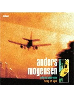 Anders Mogensen: Taking Off Again CDs |