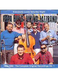 Papa Bue's Viking Jazz Band: Everybody Loves Saturday Night - Volume 1 CDs |
