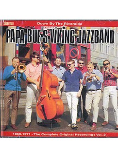 Papa Bue's Viking Jazz Band: Down By The Riverside - Volume 2 CDs |