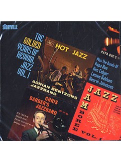 The Golden Years Of Revival Jazz Volume 1 CDs |