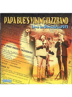 Papa Bue's Viking Jazz Band: Live In Dresden 1971 CD |