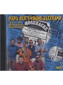 Papa Bue: Live At Mosebacke, Stockholm CDs |