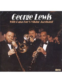 George Lewis With Papa Bue's Viking Jazzband CDs |