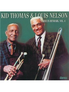 Kid Thomas/Louis Nelson: In Denmark  Vol. 4 CDs |