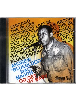 Andrew 'Blueblood' MacMahon: Go Get My Baby CDs |