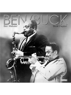 Ben Webster/Buck Clayton: Ben & Buck CDs |