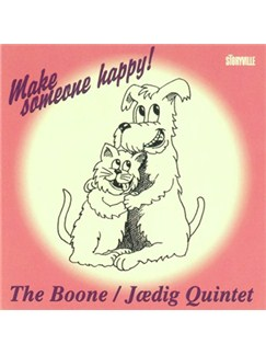 The Boone Jædig Quintet: Make Someone Happy CDs |