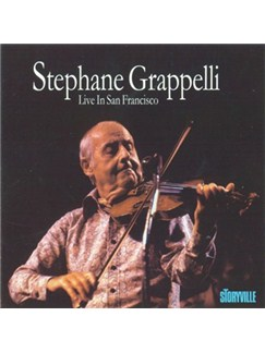 Stephane Grappelli: Live In San Francisco CDs |