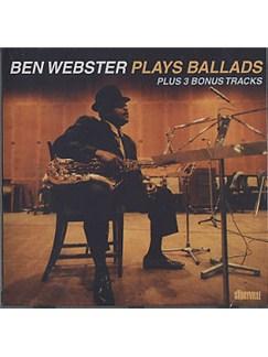 Ben Webster: Plays Ballads CDs |