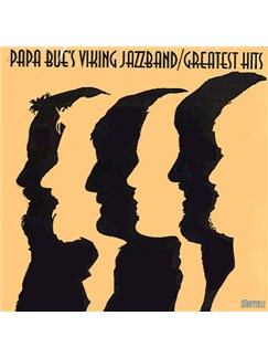 Papa Bue's Viking Jazzband: Greatest Hits CDs |