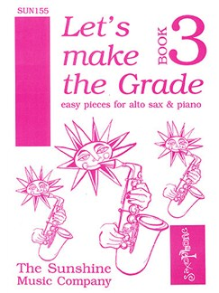 Let's Make The Grade Book 3 Books | Saxophone