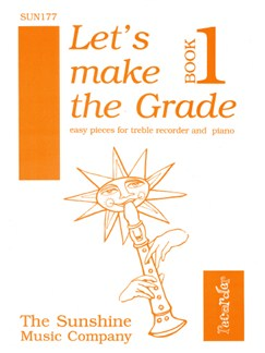 Let's Make The Grade - Book 1 Books | Alto (Treble) Recorder, Piano Accompaniment