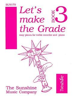 Let's Make The Grade - Book 3 Books | Alto (Treble) Recorder, Piano Accompaniment