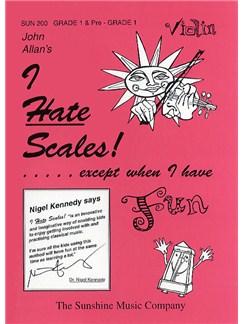 John Allan's I Hate Scales!: Violin Grade 1 Books | Violin