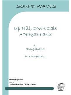 Pam Wedgwood: Up Hill, Down Dale - A Derbyshire Suite Books | String Quartet