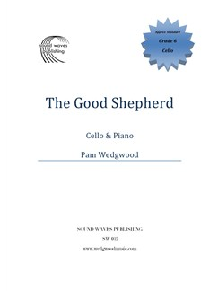 Pam Wedgwood: The Good Shepherd - Cello/Piano Books | Cello, Piano Accompaniment