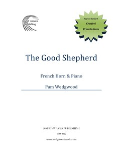 Pam Wedgwood: The Good Shepherd - Horn/Piano Books | French Horn, Piano Accompaniment