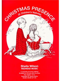 Sheila Wilson: Christmas Presence - A Children's Nativity (Music Book) Books | Piano and Voice, with Guitar chord symbols