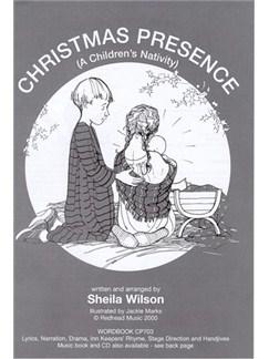 Sheila Wilson: Christmas Presence - A Children's Nativity (Wordbook) Books  