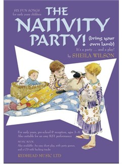 Sheila Wilson: The Nativity Party! (Bring Your Own Lamb) - Music Book Books | Piano, Vocal & Guitar
