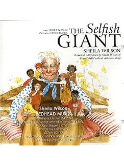 Sheila Wilson: The Selfish Giant (Backing CD) CDs | Piano, Vocal & Guitar (with Chord Symbols)