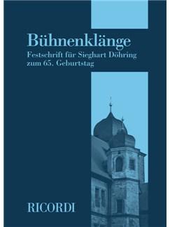 Bühnenklänge - Festschrift Für Sieghart Döhring Zum 65. Geburtstag Buch |