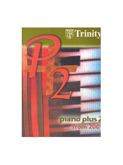 Trinity College London: Piano Plus 2 From 2001 Books | Piano Accompaniment