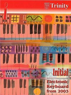 Trinity College London: Electronic Keyboard Initial 2003-2010 Books | Keyboard