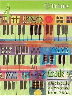 Trinity College London: Electronic Keyboard Grade 4 2003-2010 Books | Keyboard