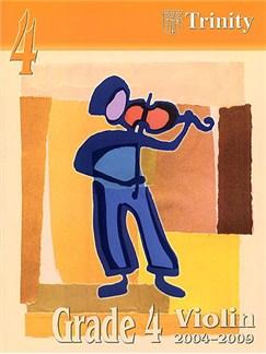Trinity College London: Violin 2004-2009 Grade 4 (Violin/Piano) Books | Violin, Piano Accompaniment