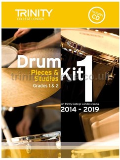 Trinity College London: Drum Kit 1 (Grades 1 & 2) With CD 2014-2019 Books | Drums