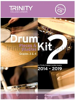 Trinity College London: Drum Kit 2 (Grades 3 & 4) With CD 2014-2019 Books | Drums