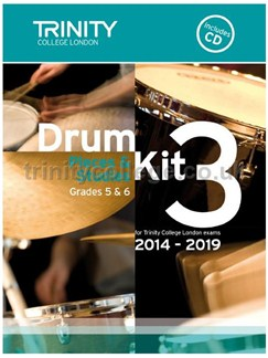 Trinity College London: Drum Kit 3 (Grades 5 & 6) With CD 2014-2019 Books | Drums