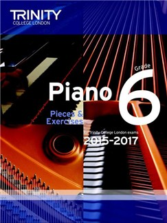 Trinity College London: Piano Exam Pieces & Exercises 2015-2017 - Grade 6 (Book Only) Books | Piano