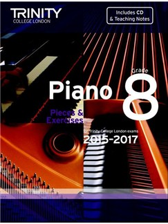 Trinity College London: Piano Exam Pieces & Exercises 2015-2017 - Grade 8 (Book/CD) Books and CDs | Piano