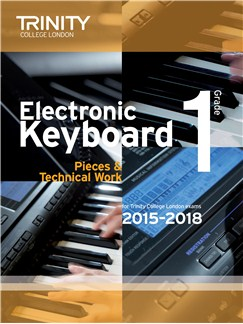Trinity College London: Exam Pieces From 2015 - Electronic Keyboard: Grade 1 Books | Keyboard