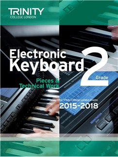 Trinity College London: Exam Pieces From 2015 - Electronic Keyboard: Grade 2 Books | Keyboard