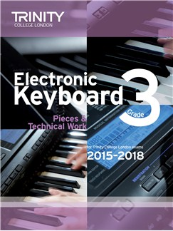 Trinity College London: Exam Pieces From 2015 - Electronic Keyboard: Grade 3 Books | Keyboard