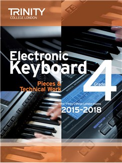 Trinity College London: Exam Pieces From 2015 - Electronic Keyboard: Grade 4 Books | Keyboard