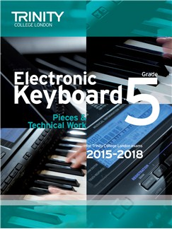 Trinity College London: Exam Pieces From 2015 - Electronic Keyboard: Grade 5 Books | Keyboard