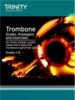 Trinity College London: Trombone Scales & Exercises From 2015 Books | Trombone