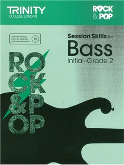 Trinity College London: Rock & Pop Session Skills For Bass, Initial–Grade 2 (Book/CD) Books and CDs | Bass Guitar