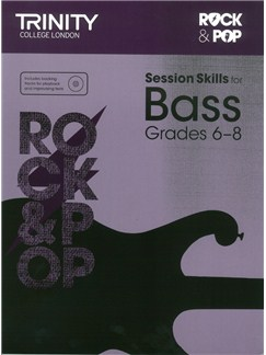 Trinity College London: Rock & Pop Session Skills For Bass, Grades 6–8 (Book/CD) Books and CDs | Bass Guitar