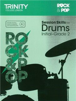 Trinity College London: Rock & Pop Session Skills For Drums, Initial–Grade 2 (Book/CD) Books and CDs | Drums