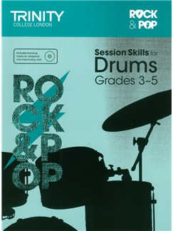 Trinity College London: Rock & Pop Session Skills For Drums, Grades 3–5 (Book/CD) Books and CDs | Drums