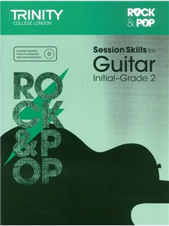 Trinity College London: Rock & Pop Session Skills For Guitar, Initial–Grade 2 (Book/CD) Books and CDs | Guitar