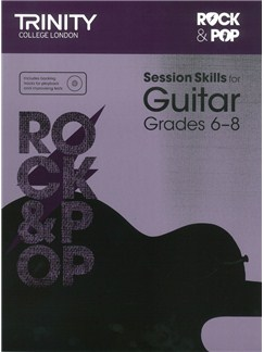 Trinity College London: Rock & Pop Session Skills For Guitar, Grades 6–8 (Book/CD) Books and CDs | Guitar
