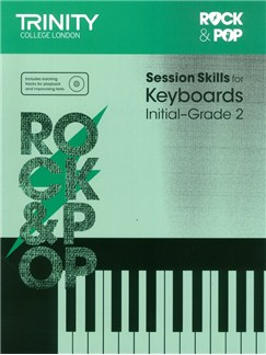 Trinity College London: Rock & Pop Session Skills For Keyboards, Initial–Grade 2 (Book/CD) Books and CDs | Keyboard